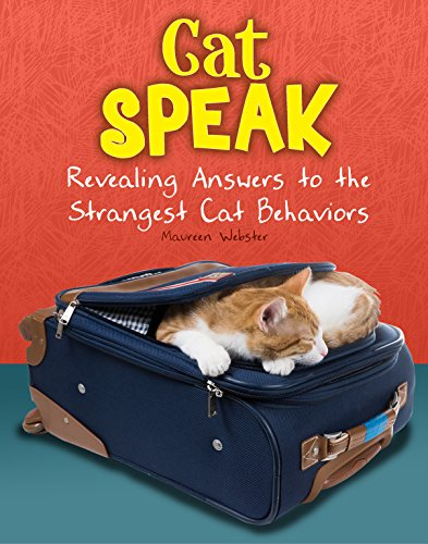9781474717212: Cat Speak: Revealing Answers to the Strangest Cat Behaviours (Snap Books: Cats Rule!)
