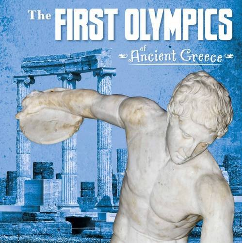 The First Olympics of Ancient Greece: Lisa M. Bolt Simons