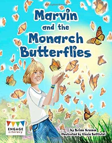 Marvin and the Monarch Butterflies (Engage Literacy: Engage Literacy Grey): Brian Krumm