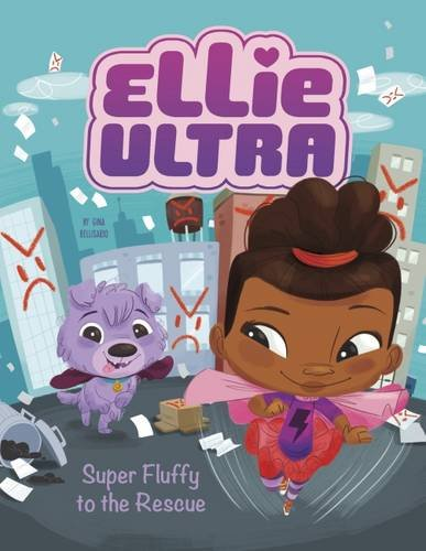 9781474722254: Super Fluffy to the Rescue (Ellie Ultra: Ellie Ultra)