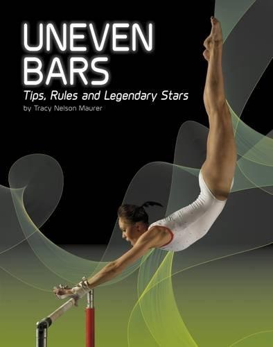 Uneven Bars (Snap Books: Gymnastics): Tracy Nelson Maurer