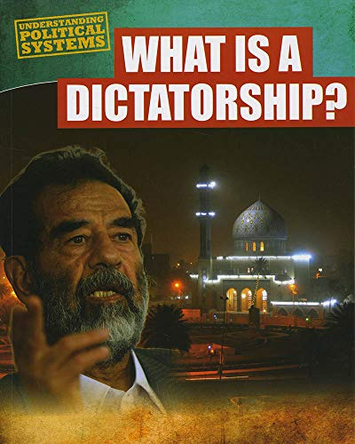 9781474731898: What Is a Dictatorship? (Understanding Political Systems)