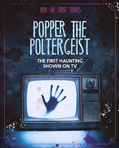 9781474795807: Popper the Poltergeist: The First Haunting Shown on TV