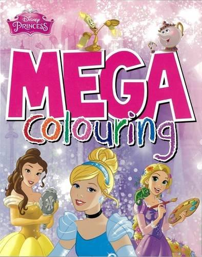 9781474801607: Disney Princess Mega Colouring