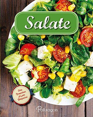 9781474802956: Salate: Tolle Rezeptideen f�r jede Gelegenheit