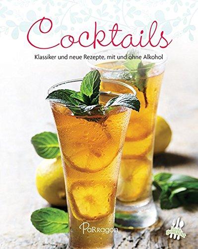 9781474803175: Cocktails: Klassiker und neue Rezepte, mit und ohne Alkohol