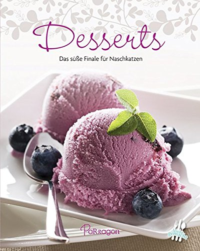 9781474803199: 100 Rezepte - Desserts