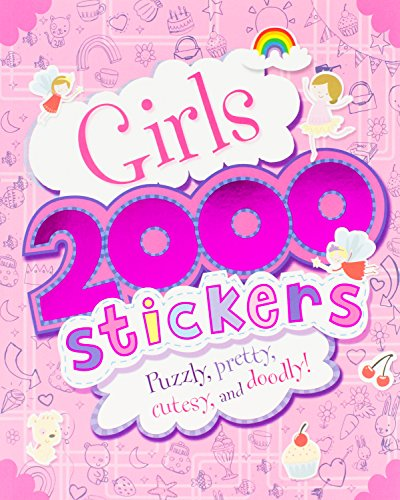 9781474803885: Girls 2000 Stickers: Puzzly, Pretty, Cutesy, and Doodly!