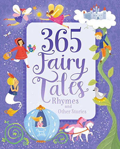 9781474813709: 365 Fairytales, Rhymes, and Other Stories
