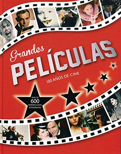 Grandes pelÃculas. 100 años de cine: VV.AA.