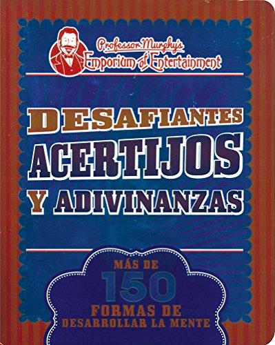 9781474816847: DESAFIANTES ACERTIJOS Y ADIVINANZAS