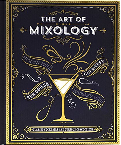The Art of Mixology: Parragon Books