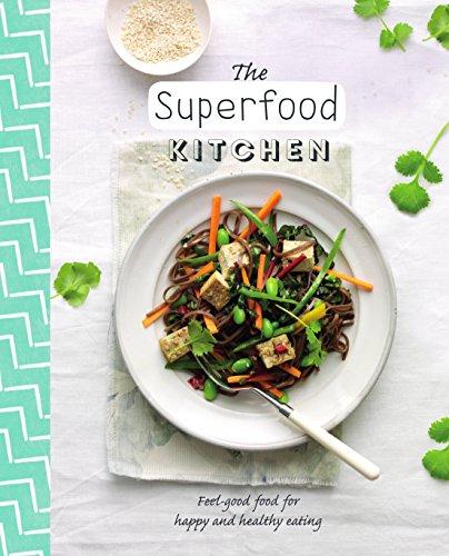 The Superfood Kitchen: Parragon Books Ltd