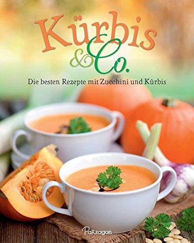9781474822565: K�rbis & Co: So schmeckt der Herbst!