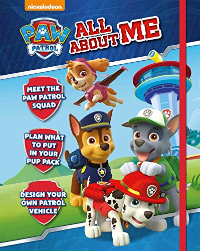 Nickelodeon PAW Patrol All About Me: Parragon Books Ltd