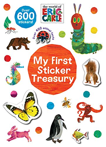 The World of Eric Carle My First Sticker Treasury (Deluxe Sticker Encyclopedia): Parragon Books Ltd