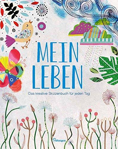 9781474832137: Mein Leben: Das kreative Skizzenbuch für jeden Tag