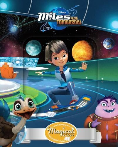 9781474835909: Disney Junior Miles from Tomorrow Magical Story