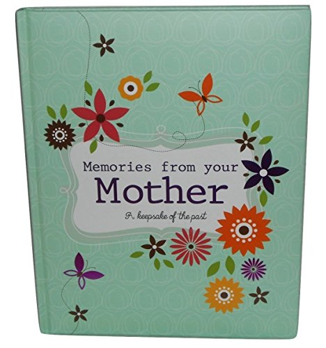 "Memories From Your Mother"" A Keepsake Of The Past Memory Book Mother's Day Gift"