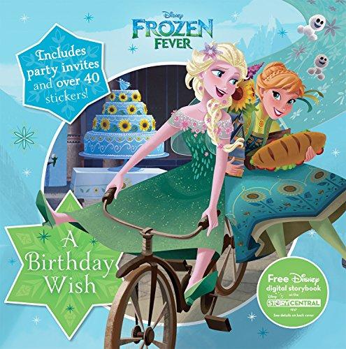 Disney Frozen Fever: A Birthday Wish (8 X 8 Activity & Sticker Book)