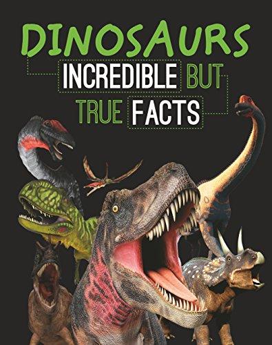 Sanskrit Of The Vedas Vs Modern Sanskrit: Dinosaurs: Incredible But True Facts By Parragon Books Ltd