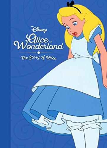 9781474850483: The Story of Alice in Wonderland (Movie Collection Storybook: Disney)