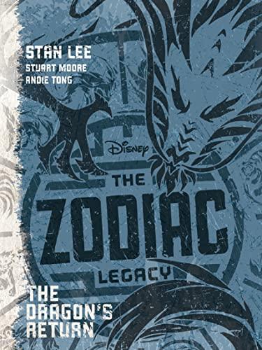 9781474851466: Disney The Zodiac Legacy: The Dragon's Return