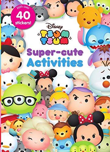 Disney Tsum Tsum Super-Cute Activities: Parragon Books Ltd