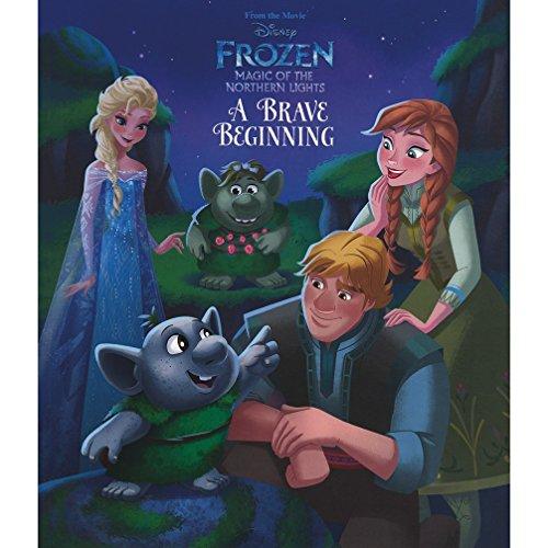 Disney Frozen Northern Lights a Brave Beginning