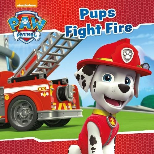 9781474862271: Nickelodeon PAW Patrol Pups Fight Fire