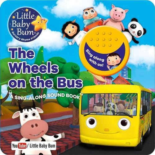 9781474866224: Little Baby Bum the Wheels on the Bus: A Sing-Along Sound Book