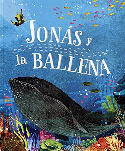 BIBLIA ILUSTRADA: JONAS Y LA BALLENA: PARRAGON BOOK