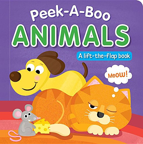 Peek-A-Boo Animals: A Lift-The-Flap Book: Hills, Laila