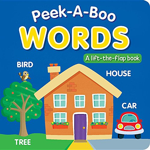 Peek-A-Boo Words: A Lift-The-Flap Book: Hills, Laila