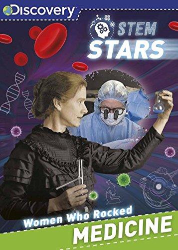 Discovery Stem Stars Women Who Rocked Medicine: Parragon Books Ltd.