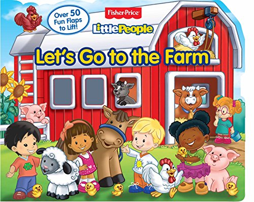 Fisher Price Little People: Let s Go to the Farm