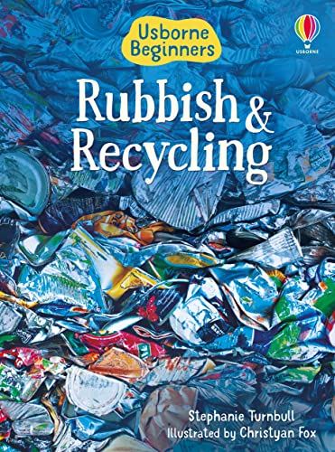 9781474903202: Rubbish and Recycling (Beginners)