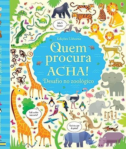 9781474904353: Quem Procura, Acha. Desafio no Zoológico (Em Portuguese do Brasil)