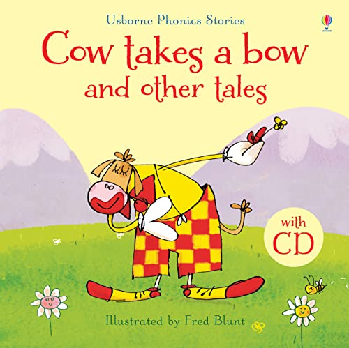 9781474907187: Cow Takes a Bow and Other Tales with CD (Phonics Readers)