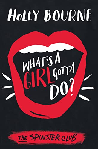 9781474915021: What's A Girl Gotta Do? (The Spinster Club Series)