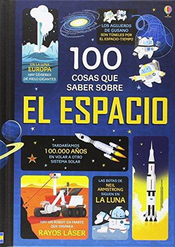 9781474917391: 100 Cosas Que Saber Sobre El Espacio