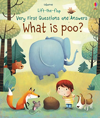9781474917902: What is poo? Lift-the-flap (Lift the Flap Very First Q & A)