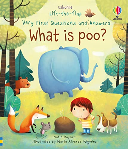 What is Poo? (Very First Lift-the-Flap Questions and Answers) (Very First Lift-the-Flap Questions &...