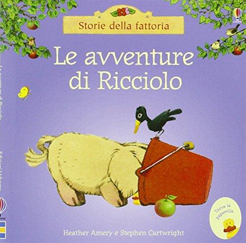 9781474918374: Le avventure di Ricciolo (Storie della fattoria)