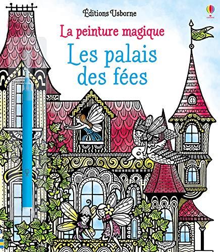 9781474918756: Les palais des fées - La peinture magique