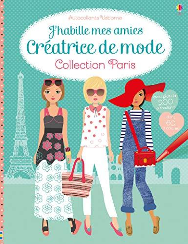 9781474927000 - Watt, Fiona: J'habille mes amies - Créatrice de mode - Collection Paris - Livre