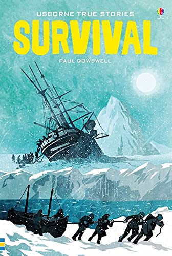 9781474930109: True Stories of Survival (Young Reading)