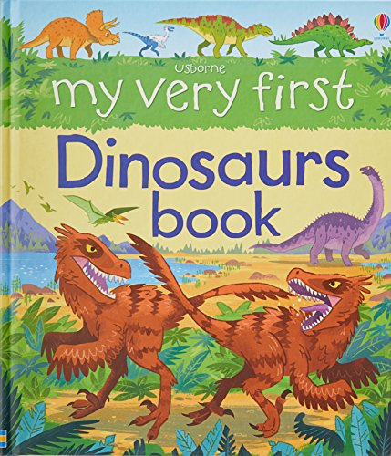 9781474931724: My Very First Dinosaurs Book (My Very First Books)