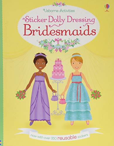 9781474932332: Sticker Dolly Dressing Bridesmaids