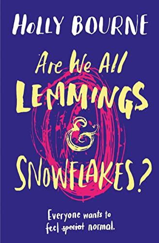 9781474933612: Are We All Lemmings and Snowflakes?
